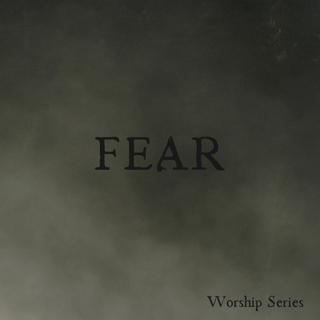Fear: Week 1