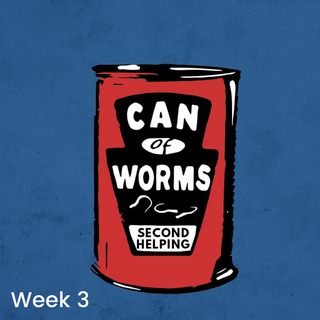 Can 0' Worms Second Helping: Week 3