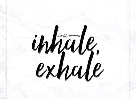 10.10.16: Inhale, Exhale