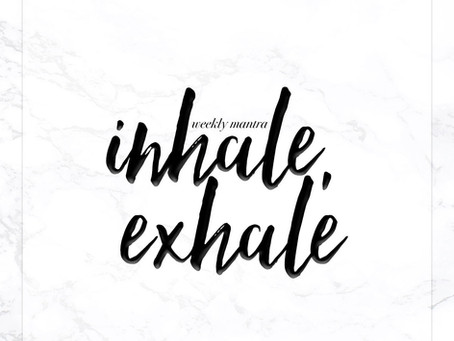 10.10.16: Inhale, Exhale