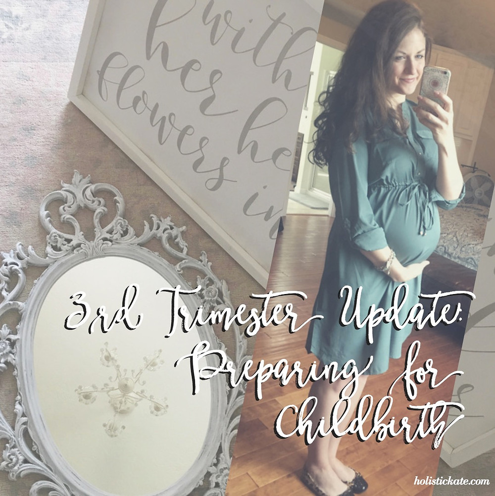 3rd Trimester Update: Preparing for Childbirth
