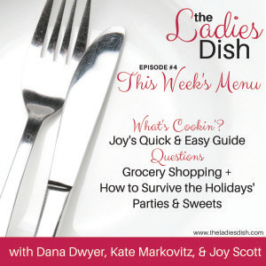 The Ladies Dish #04: Grocery Shopping + How To Survive The Holidays