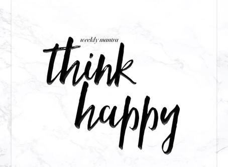 10.3.16: Think Happy