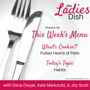 All About Habits | The Ladies Dish