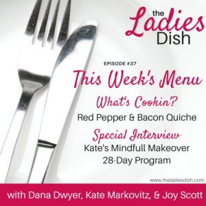 Kate's Mindfull Makeover Program | The Ladies Dish