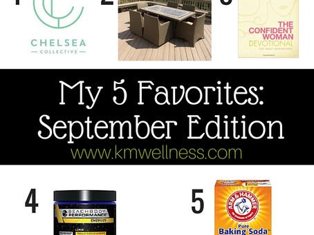 5 Favorites: September Edition