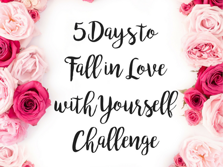 5 Days to Fall in Love with Yourself Challenge