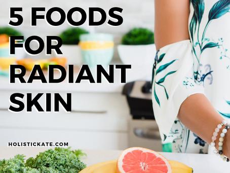 5 Foods for Radiant Skin