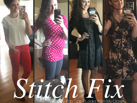 Stitch Fix: My Top Tips + Looks from My Closet