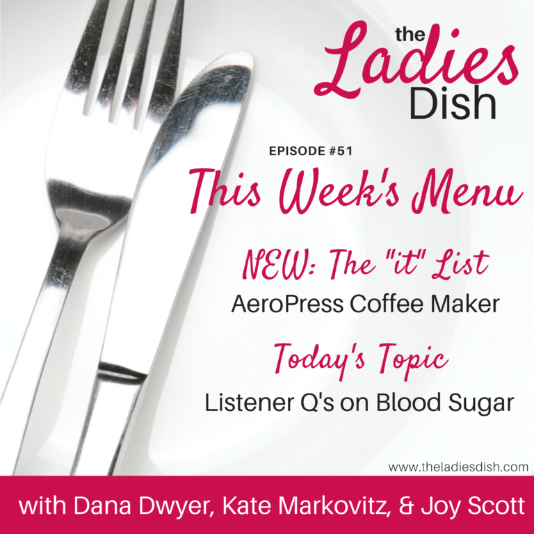Questions about Blood Sugar | The Ladies Dish