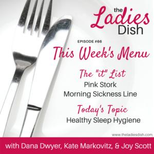 The Ladies Dish | Healthy Sleep Hygiene