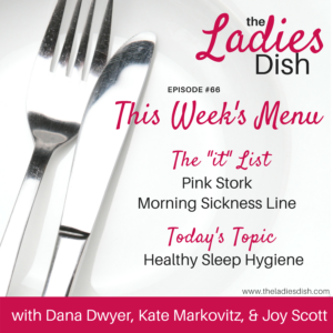 The Ladies Dish | Healthy Sleep Hygiene