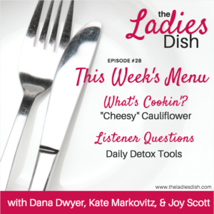 Daily Detox Tools | The Ladies Dish