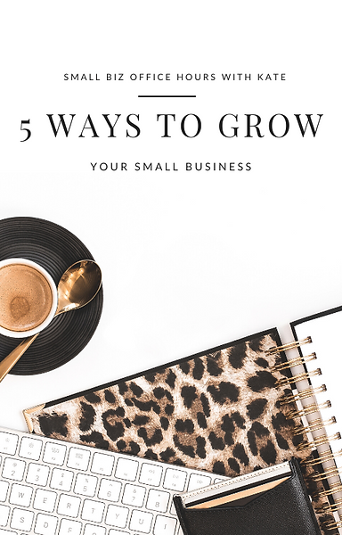 5 Ways to Grow Your Small Business.png
