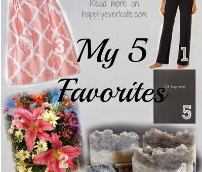 5 Favorites: May Edition