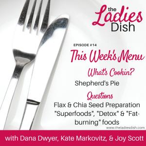 "Chia & Flax Seed Prep, ""Superfoods"", ""Detox"" & ""Fat-Burners""   The Ladies Dish"