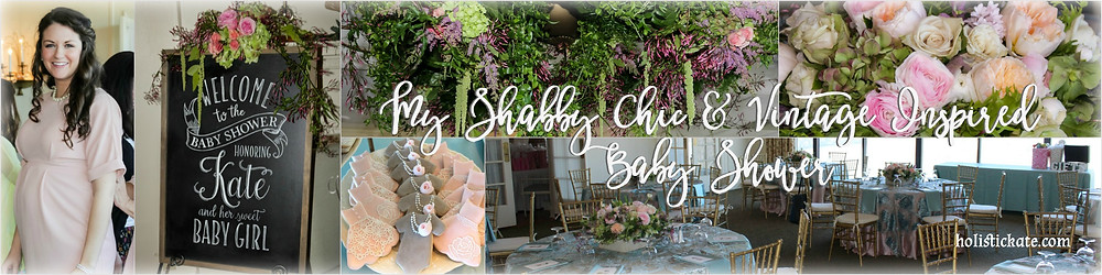 Baby Girl Shower: Shabby Chic & Cintage Inspiration