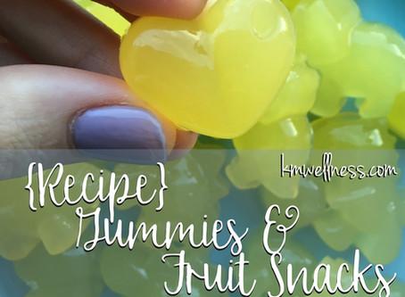 [RECIPE] Gummies & Fruit Snacks