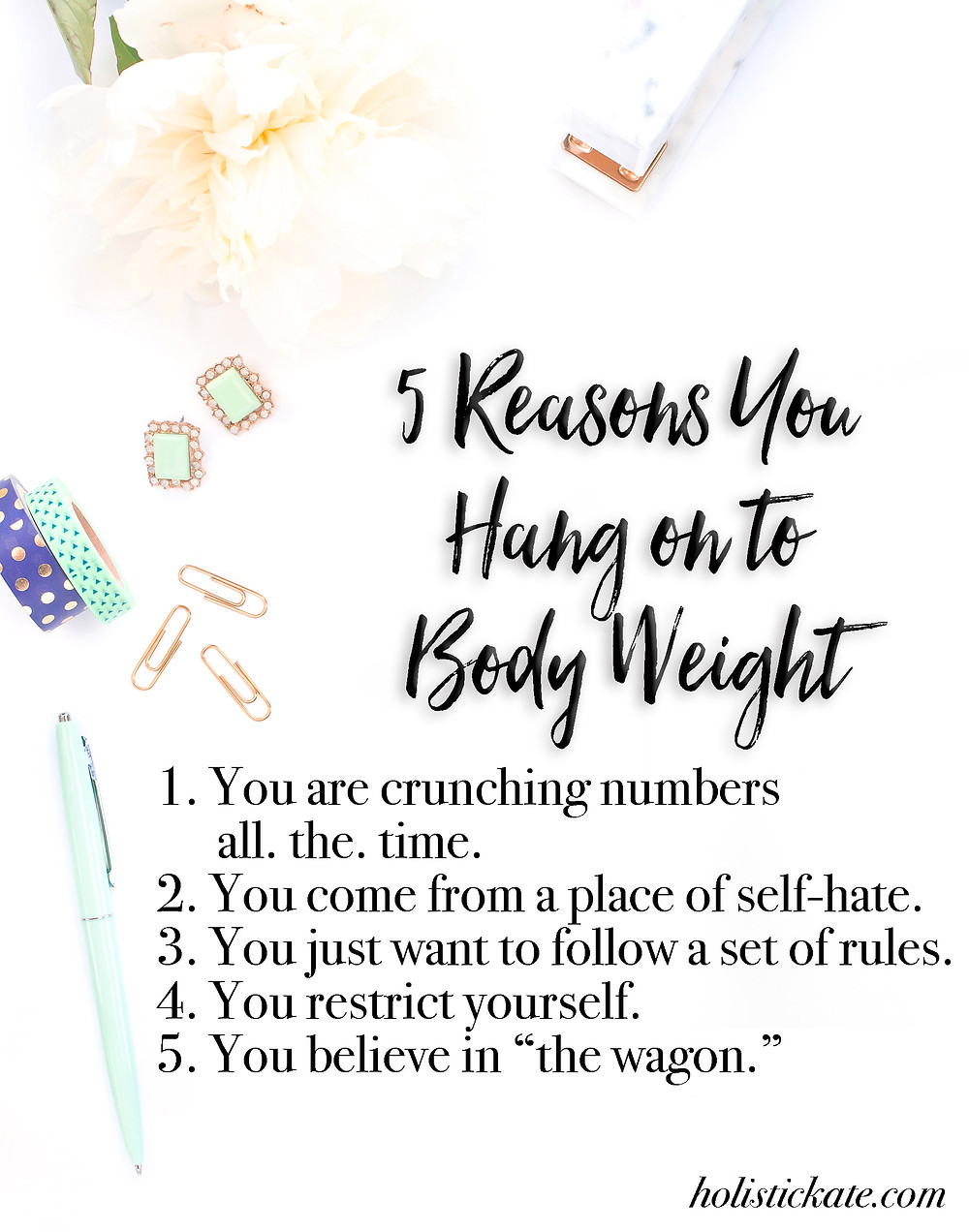 5 Reasons You Hang on to Body Weight