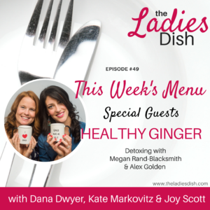 Healthy Ginger - Detoxing with The Ladies Dish