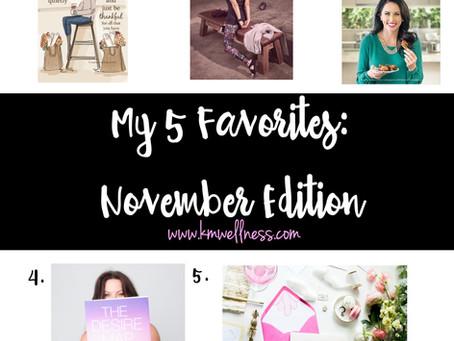 My 5 Favorites: November Edition