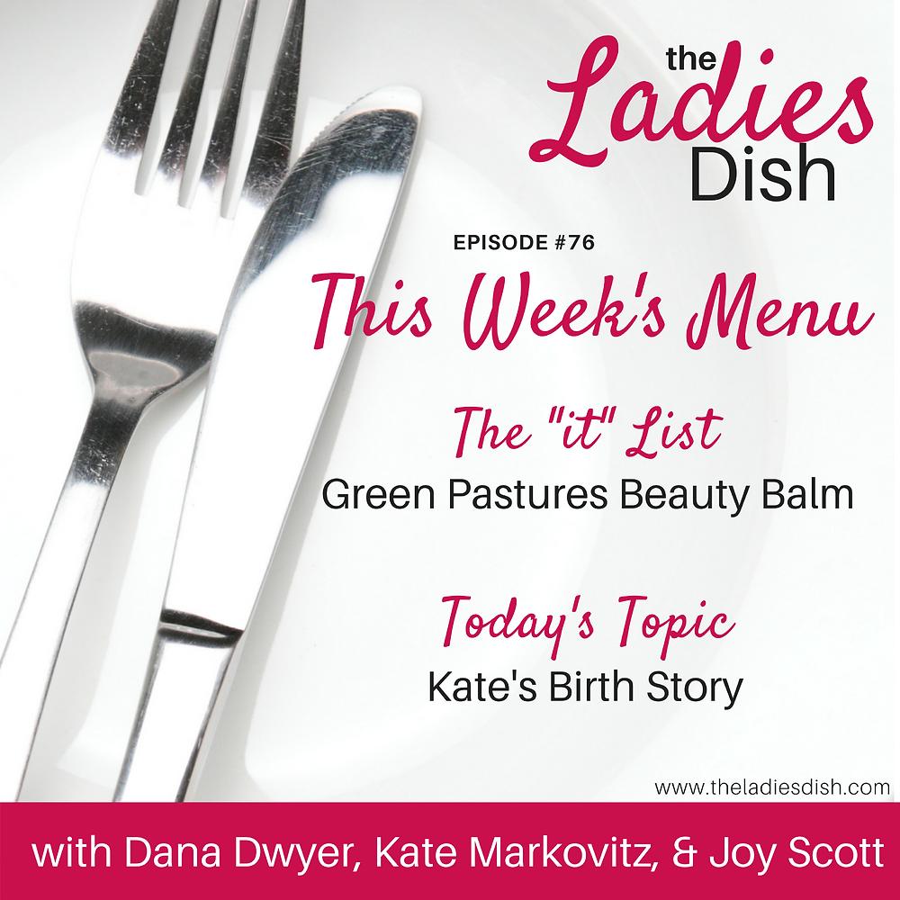 The Ladies Dish: Kate's Natural Birth Story