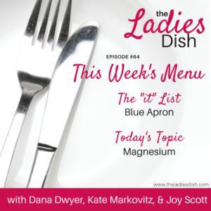 Magnesium | The Ladies Dish