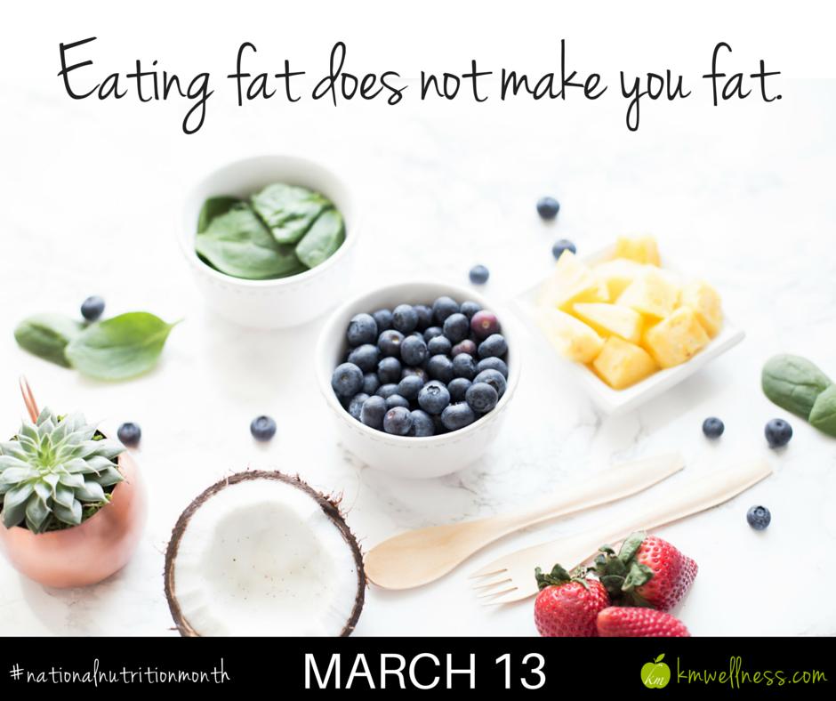 Eat healthy fat!