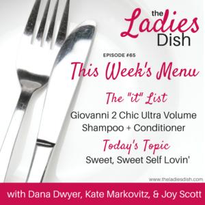 The Ladies Dish | Self Love
