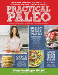 Practical Paleo Updated & Expanded