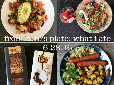 From Kate's Plate: What I ate 6.28.16