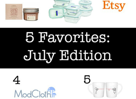 5 Favorites: July Edition