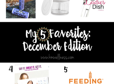 My 5 Favorites: December Edition