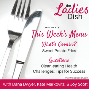 Clean-Eating Health Challenges – Tips For Success | The Ladies Dish