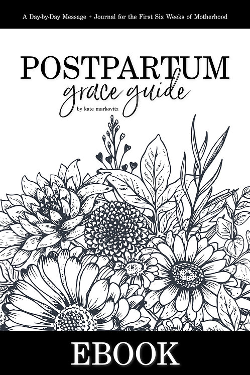 eGUIDE: Postpartum Grace Guide - Digital Version