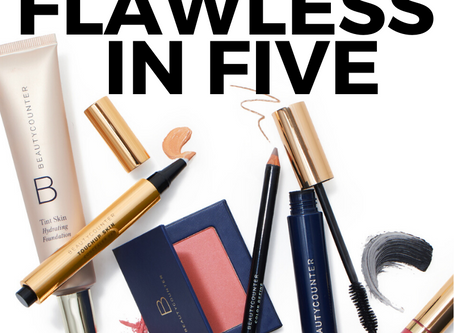 Flawless in Five: Clean Beauty Routine + Application Tips