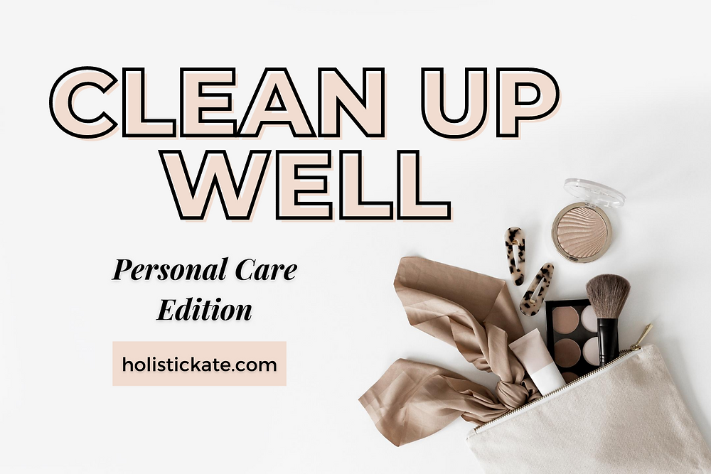 Safe Clean Nontoxic Personal Care Swaps