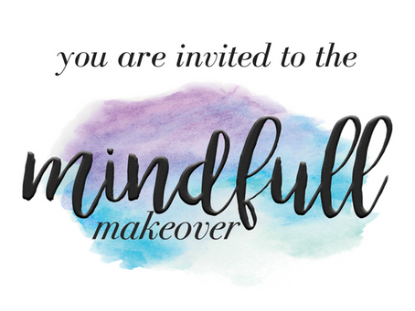 Introducing the Mindfull Makeover