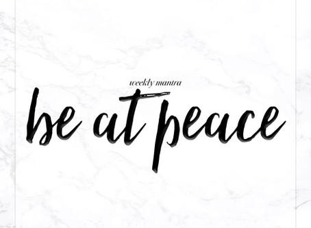 9.26.16: Be at Peace