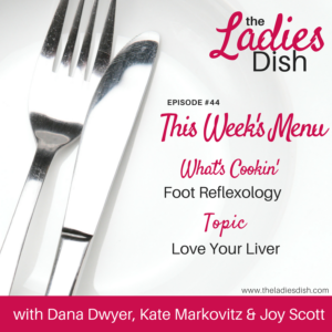 Love Your LIver | The Ladies Dish