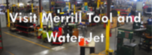 Merrill Tool and Water Jet