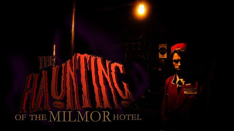 The Haunting of the Milmor Hotel