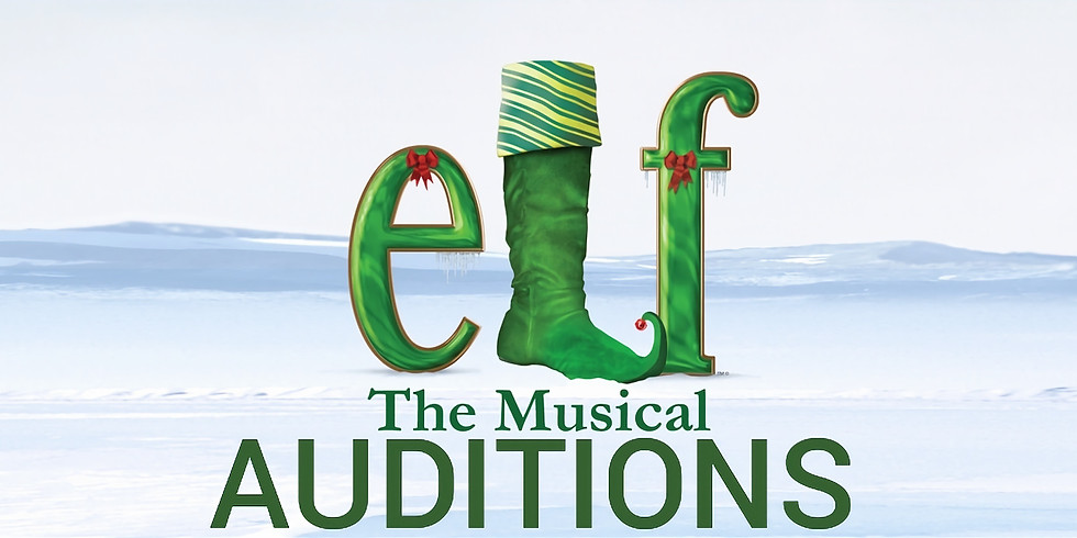 Elf The Musical: Auditions
