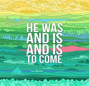 He was and is and is to come.jpg