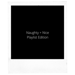 Naughty + Nice