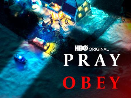 New HBO Docuseries PRAY, OBEY, KILL Explores Evil Religious Cult