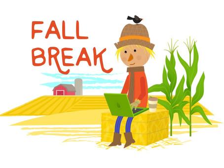 Need Extra Money for Fall Break?