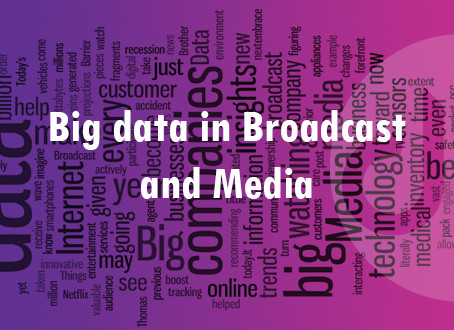Big Data in Broadcast and Media technology