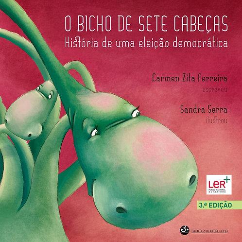 O BICHO DE SETE CABEÇAS