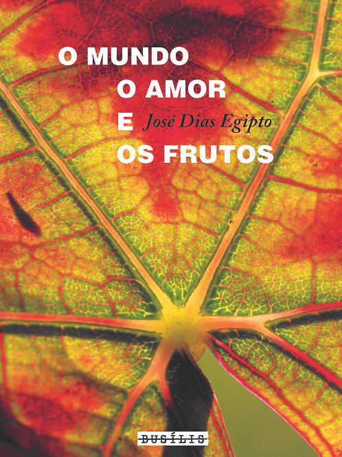 O mundo o amor e os frutos